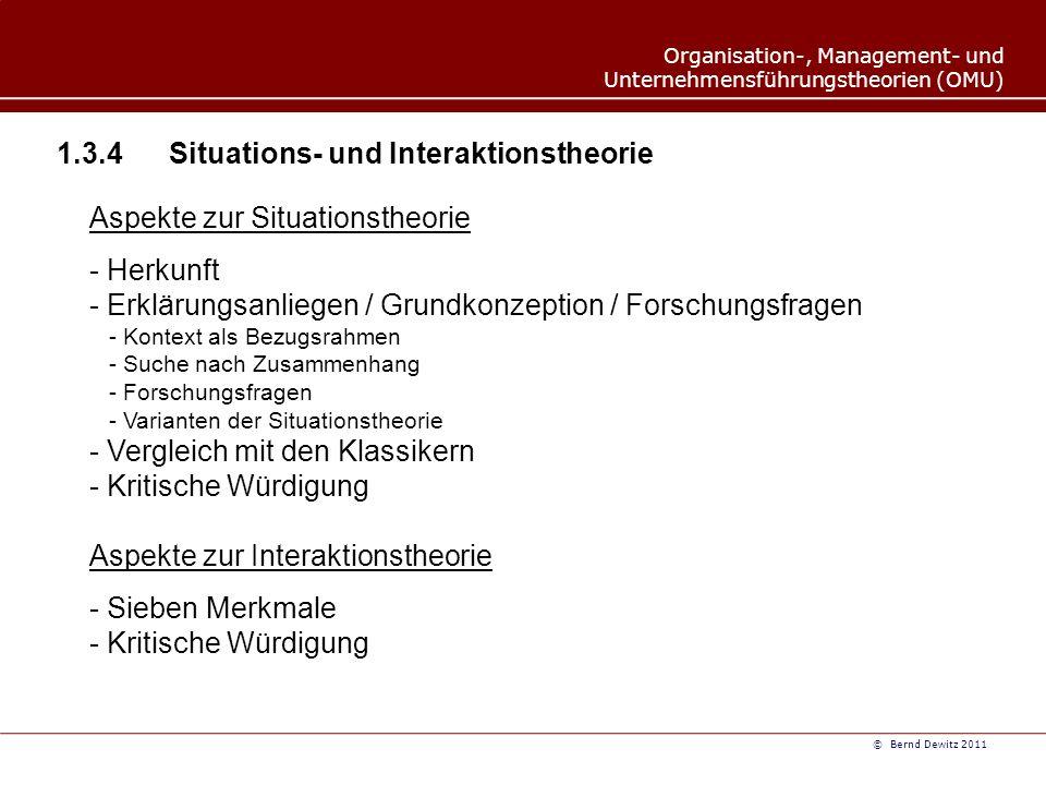 1.3.4 Situations- und Interaktionstheorie