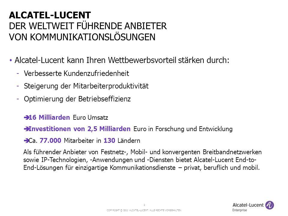 ALCATEL-LUCENT DER WELTWEIT FÜHRENDE ANBIETER VON KOMMUNIKATIONSLÖSUNGEN