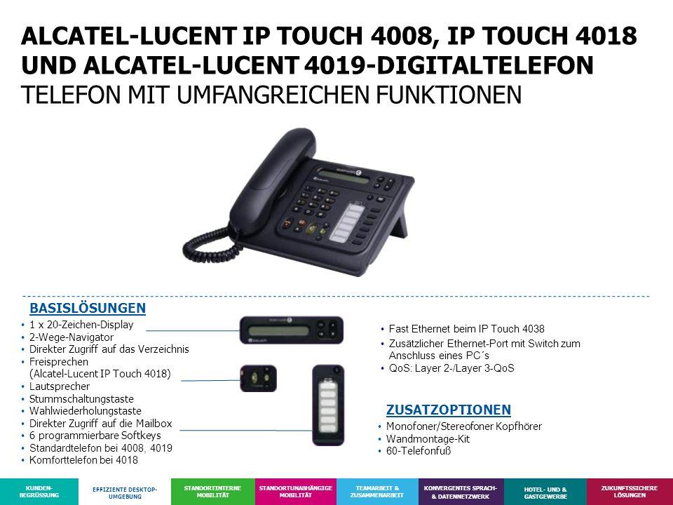 ALCATEL-LUCENT IP TOUCH 4008, IP TOUCH 4018 UND ALCATEL-LUCENT 4019-DIGITALTELEFON TELEFON MIT UMFANGREICHEN FUNKTIONEN