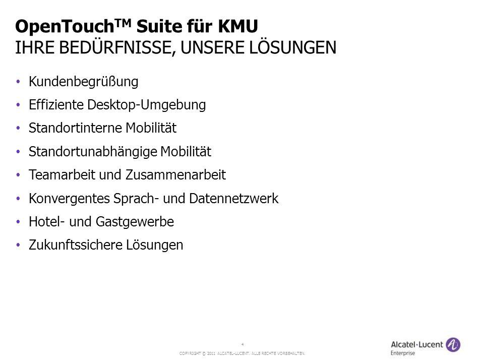 OpenTouchTM Suite für KMU IHRE BEDÜRFNISSE, UNSERE LÖSUNGEN