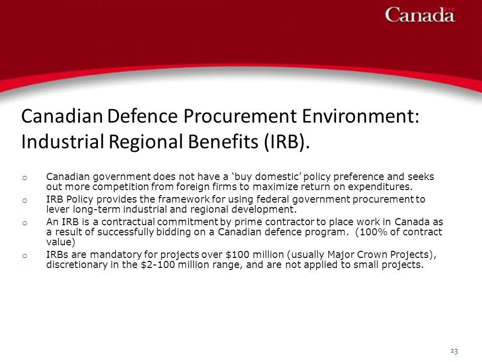 Canadian Defence Procurement Environment: Industrial Regional Benefits (IRB).