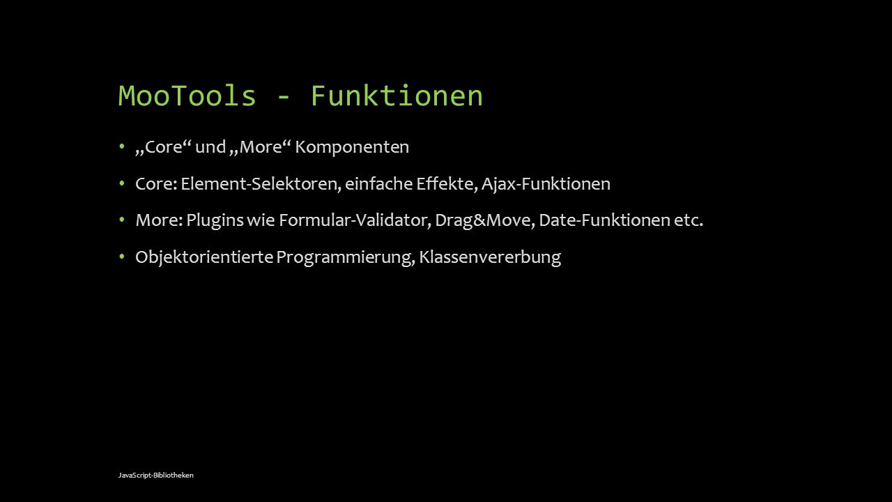 "MooTools - Funktionen ""Core und ""More Komponenten"