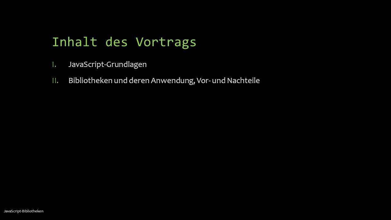 Inhalt des Vortrags JavaScript-Grundlagen