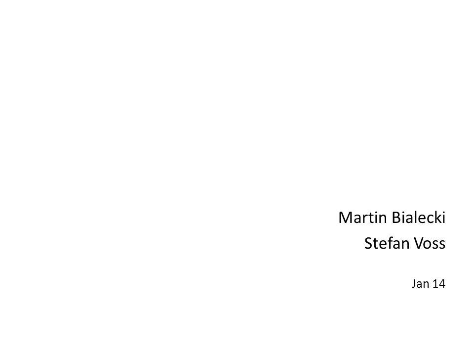 Martin Bialecki Stefan Voss Jan 14