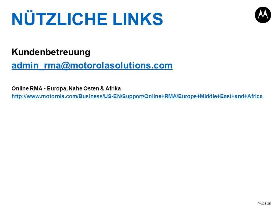 NÜTZLICHE LINKS Kundenbetreuung admin_rma@motorolasolutions.com