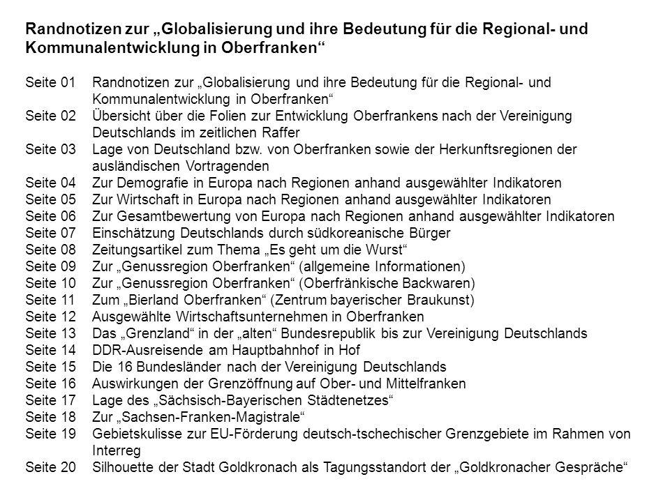 """Randnotizen zur """"Globalisierung und ihre Bedeutung für die Regional- und Kommunalentwicklung in Oberfranken"""