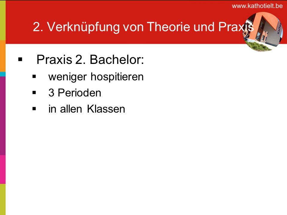 2. Verknüpfung von Theorie und Praxis