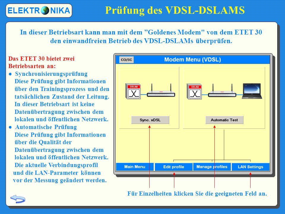 Prüfung des VDSL-DSLAMS