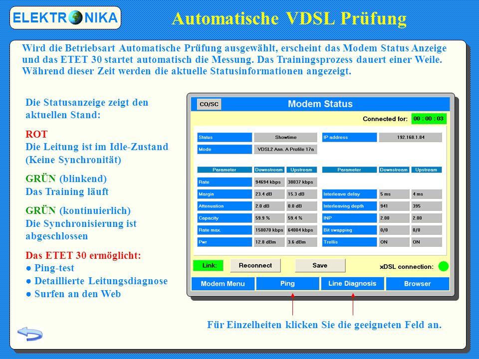 Automatische VDSL Prüfung