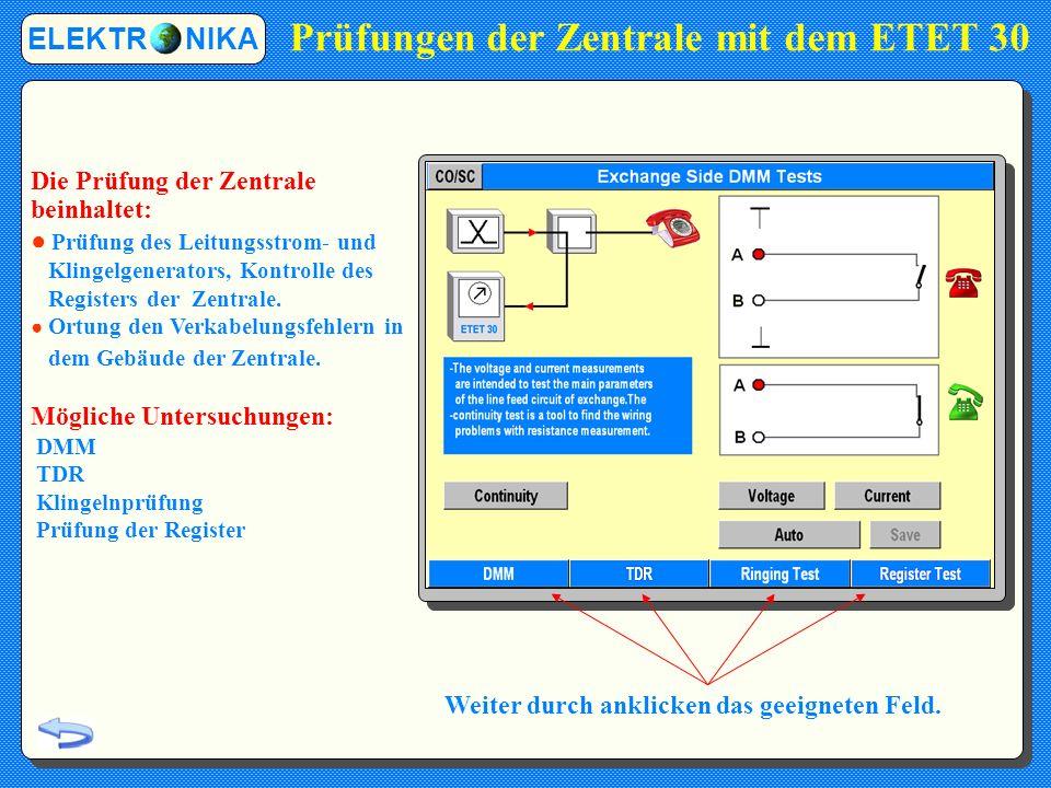 Prüfungen der Zentrale mit dem ETET 30