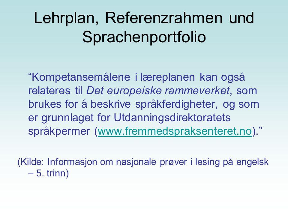 Lehrplan, Referenzrahmen und Sprachenportfolio