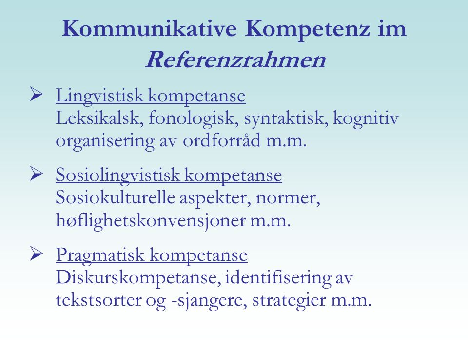 Kommunikative Kompetenz im Referenzrahmen