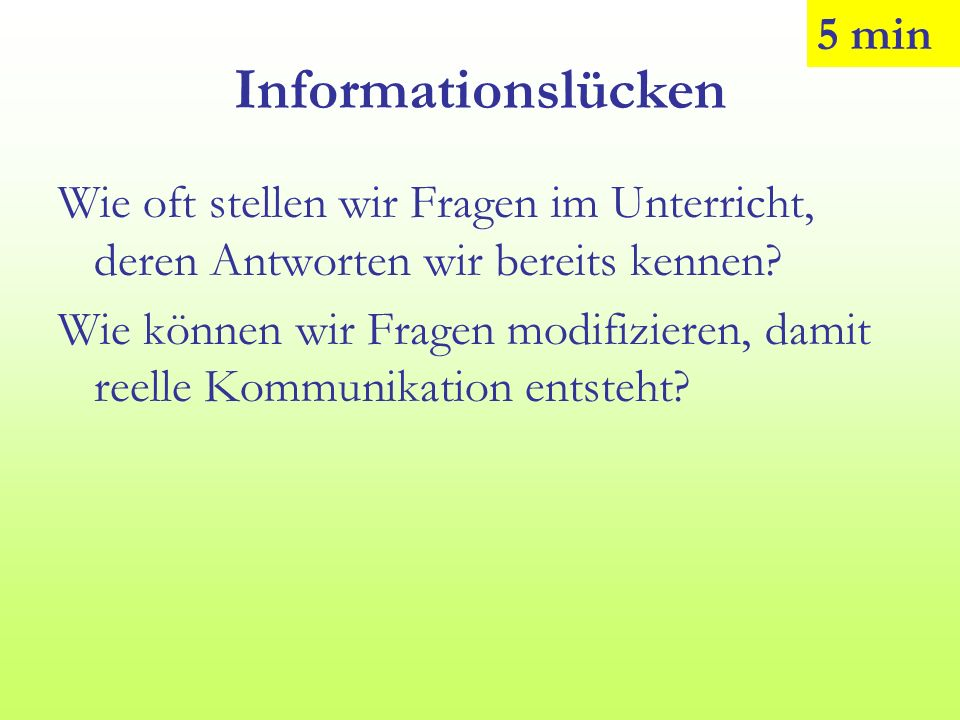 Informationslücken 5 min