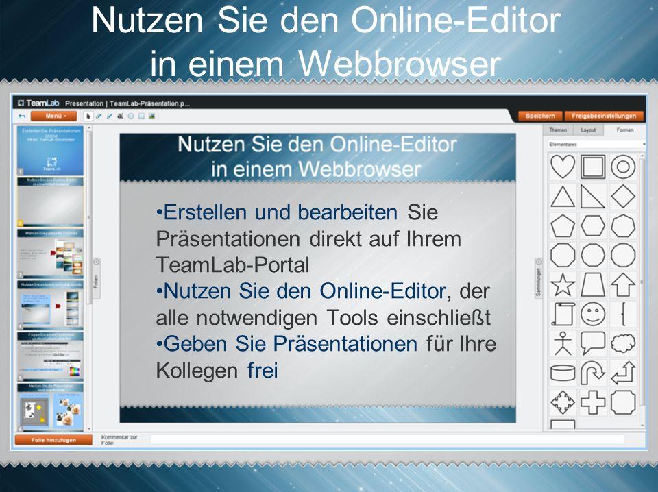 Nutzen Sie den Online-Editor in einem Webbrowser