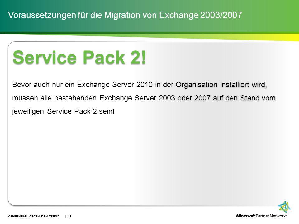 Voraussetzungen für die Migration von Exchange 2003/2007