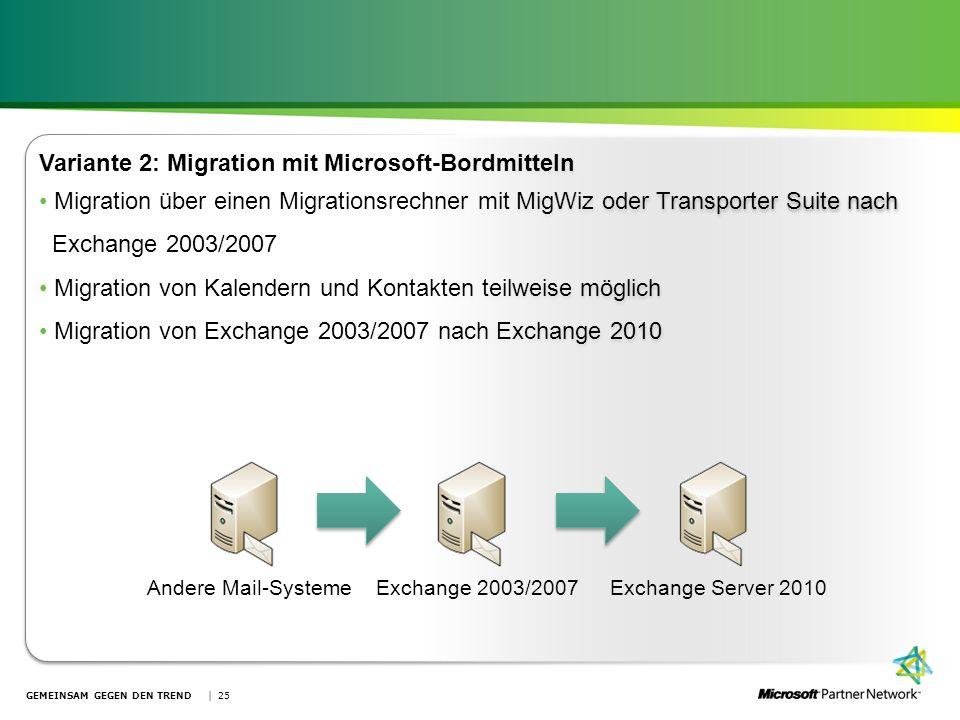 Variante 2: Migration mit Microsoft-Bordmitteln