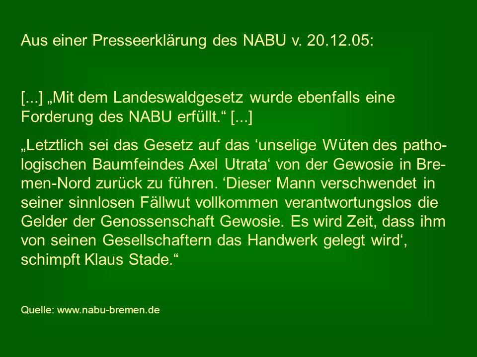 Aus einer Presseerklärung des NABU v. 20.12.05: