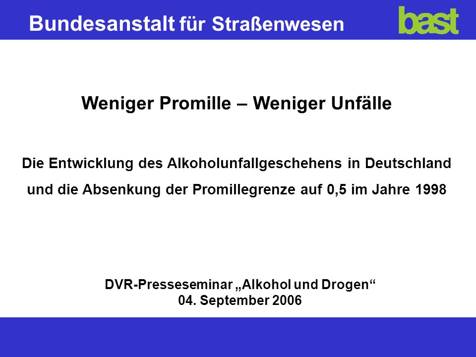 "DVR-Presseseminar ""Alkohol und Drogen 04. September 2006"