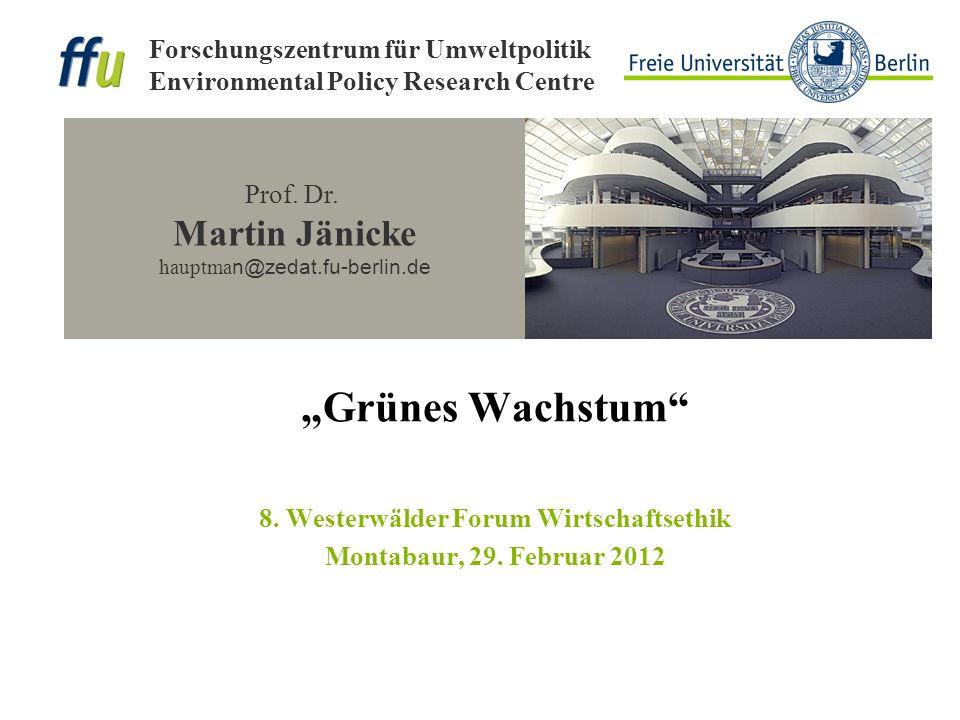 """""""Grünes Wachstum 8. Westerwälder Forum Wirtschaftsethik Montabaur, 29"""