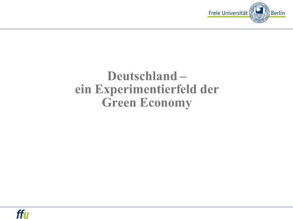 Deutschland – ein Experimentierfeld der Green Economy