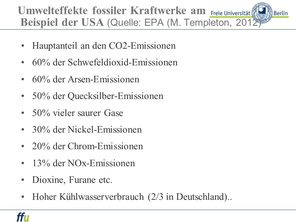 Umwelteffekte fossiler Kraftwerke am Beispiel der USA (Quelle: EPA (M