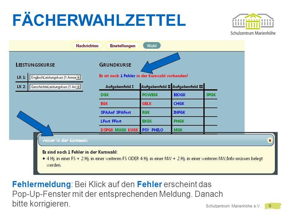 FÄCHERWAHLZETTEL Fehlermeldung: Bei Klick auf den Fehler erscheint das Pop-Up-Fenster mit der entsprechenden Meldung.