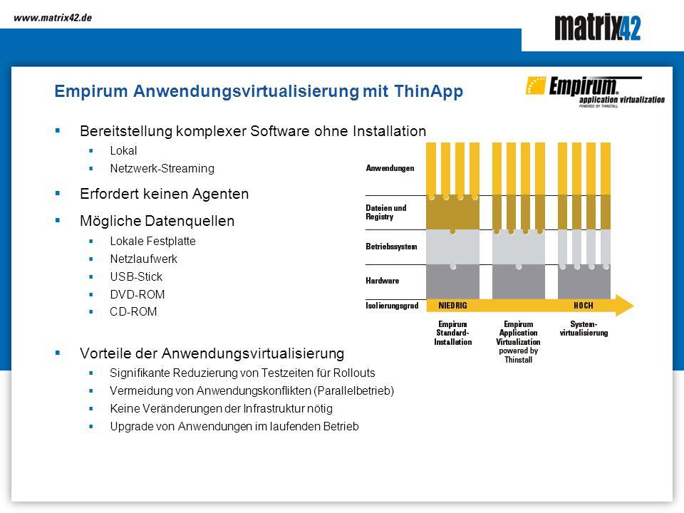 Empirum Anwendungsvirtualisierung mit ThinApp