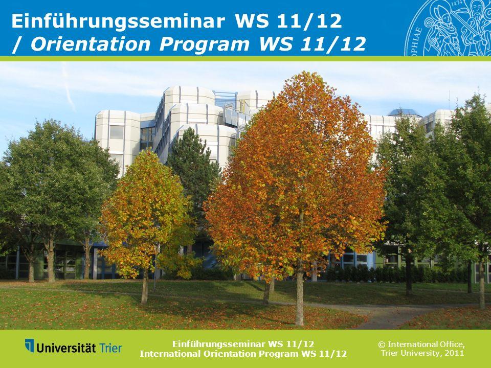Einführungsseminar WS 11/12 / Orientation Program WS 11/12