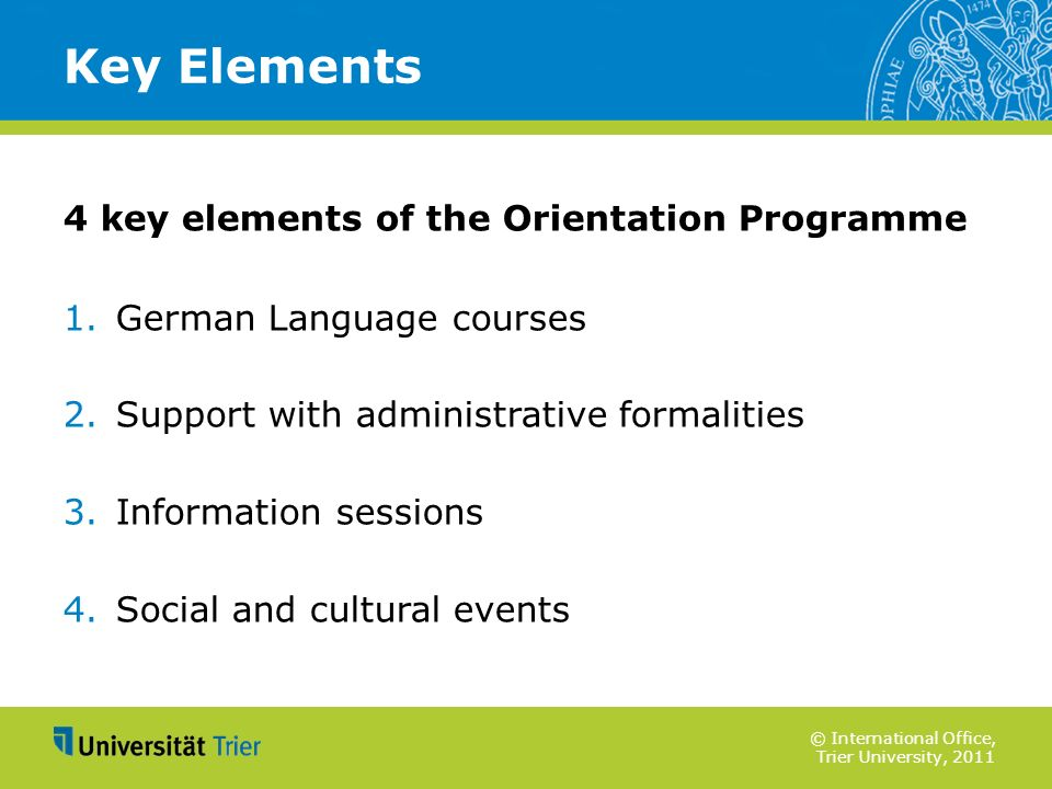 Key Elements 4 key elements of the Orientation Programme