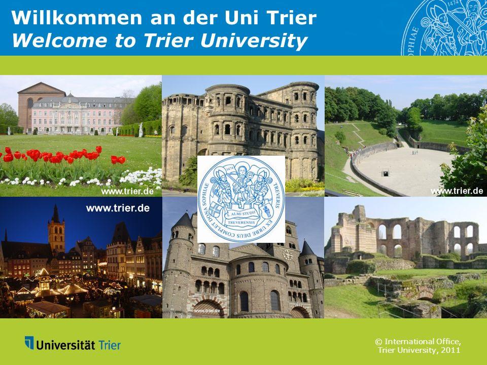 Willkommen an der Uni Trier Welcome to Trier University