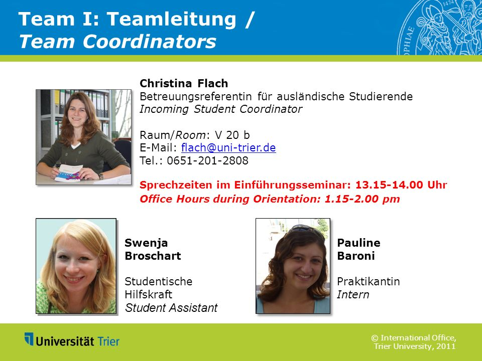 Team I: Teamleitung / Team Coordinators