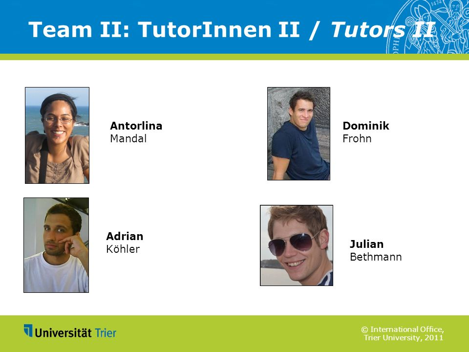 Team II: TutorInnen II / Tutors II