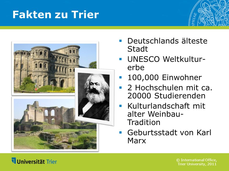 Fakten zu Trier Deutschlands älteste Stadt UNESCO Weltkultur- erbe
