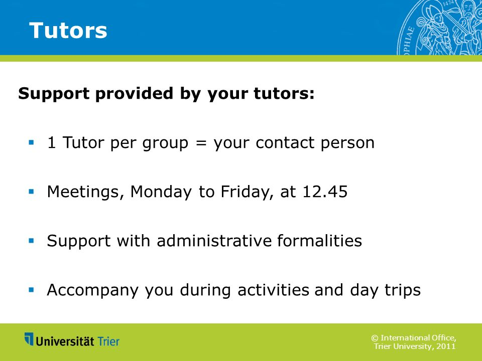 Tutors Support provided by your tutors: