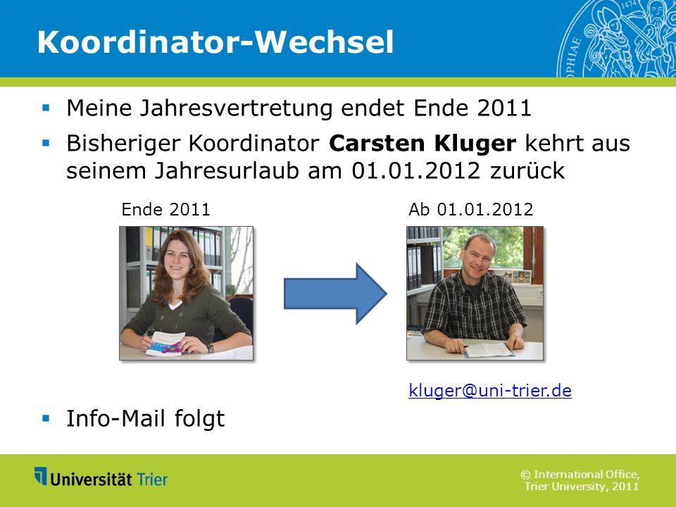 Koordinator-Wechsel Meine Jahresvertretung endet Ende 2011