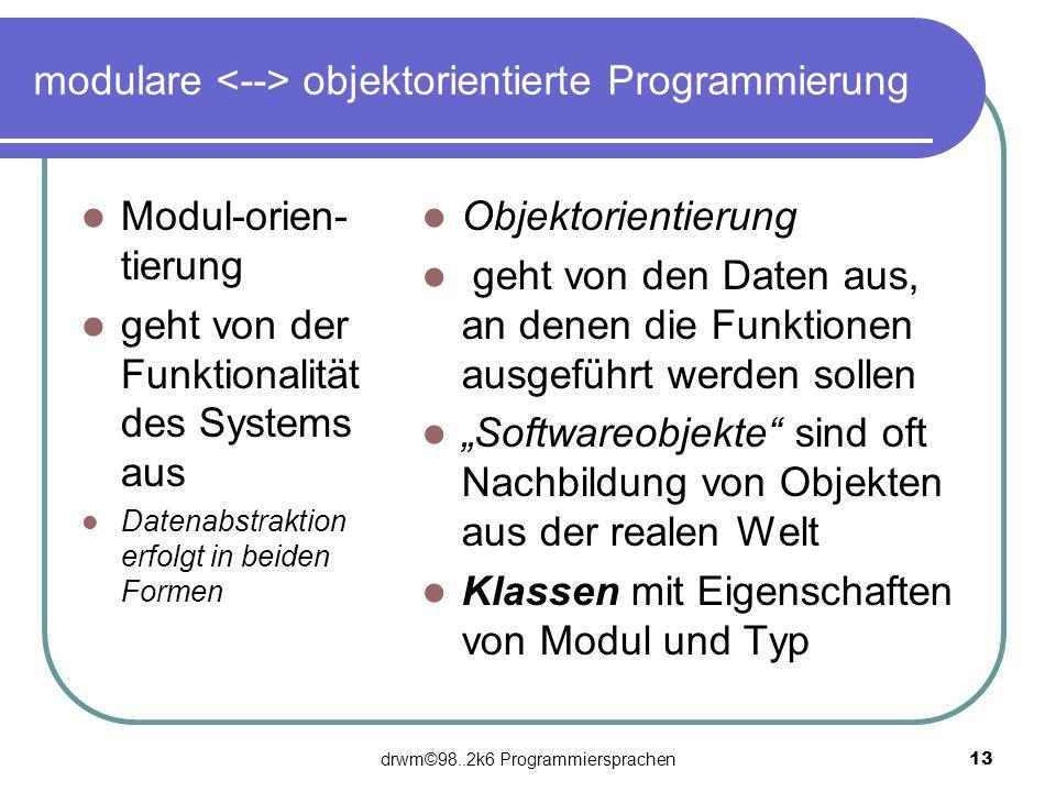 modulare <--> objektorientierte Programmierung