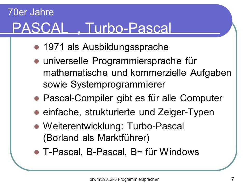 70er Jahre PASCAL , Turbo-Pascal
