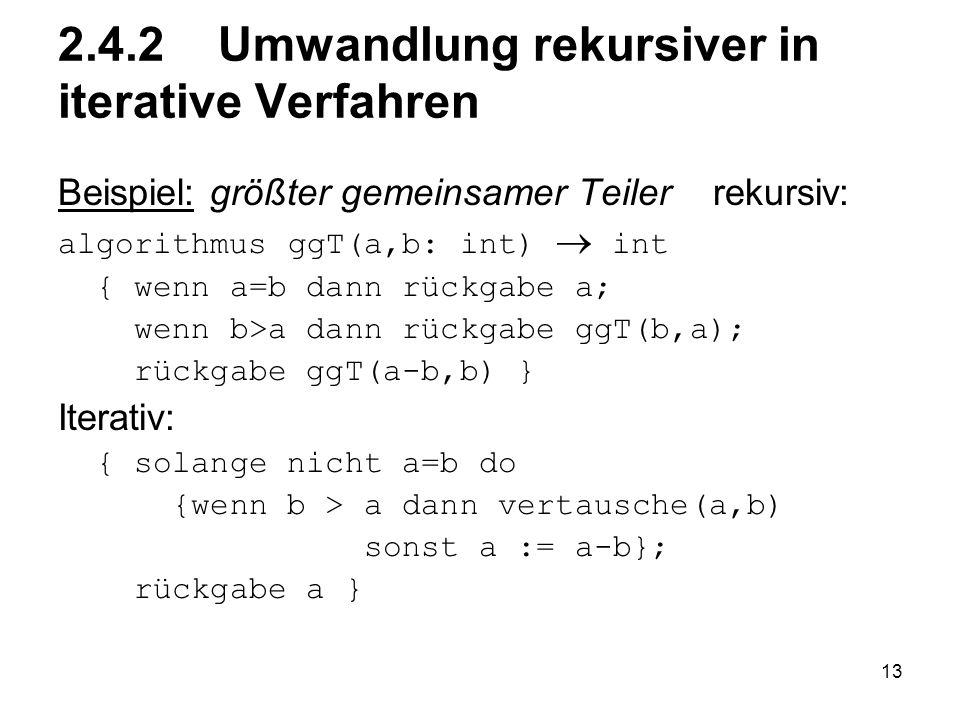 2.4.2 Umwandlung rekursiver in iterative Verfahren