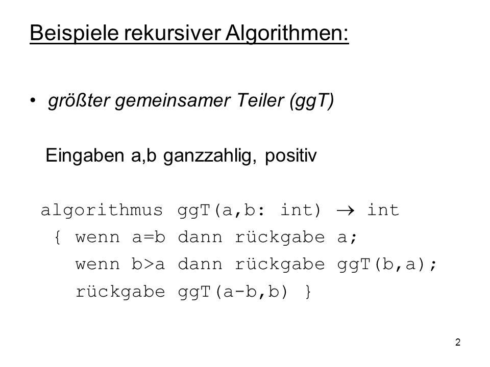 Beispiele rekursiver Algorithmen:
