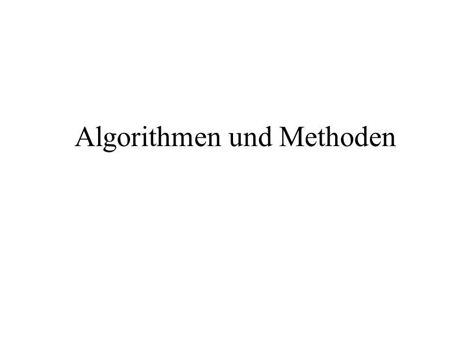 Algorithmen und Methoden