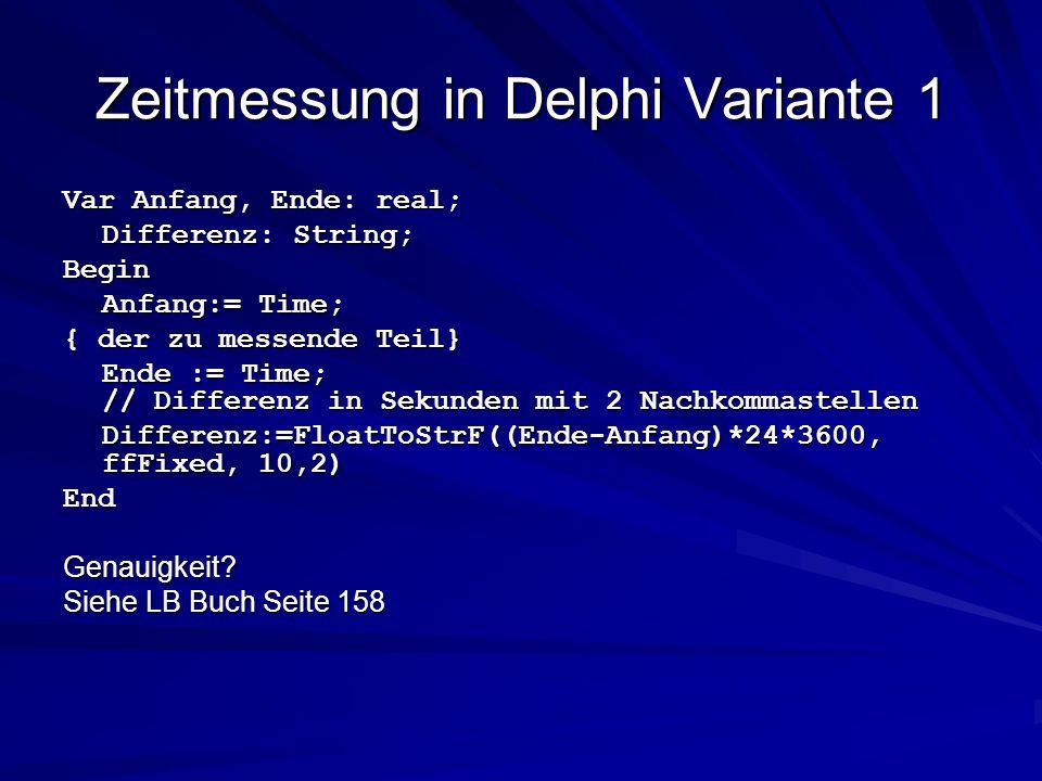 Zeitmessung in Delphi Variante 1