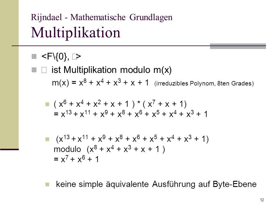 Rijndael - Mathematische Grundlagen Multiplikation