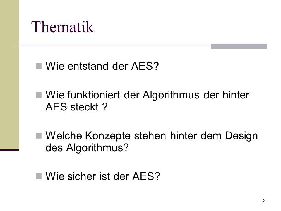 Thematik Wie entstand der AES