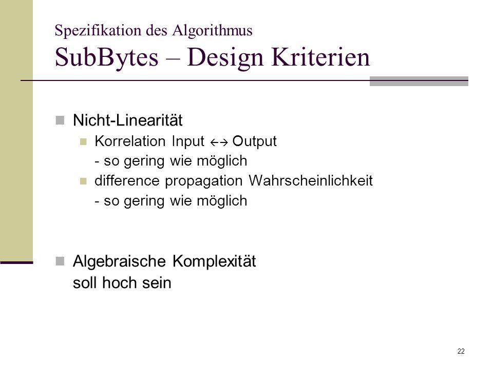 Spezifikation des Algorithmus SubBytes – Design Kriterien