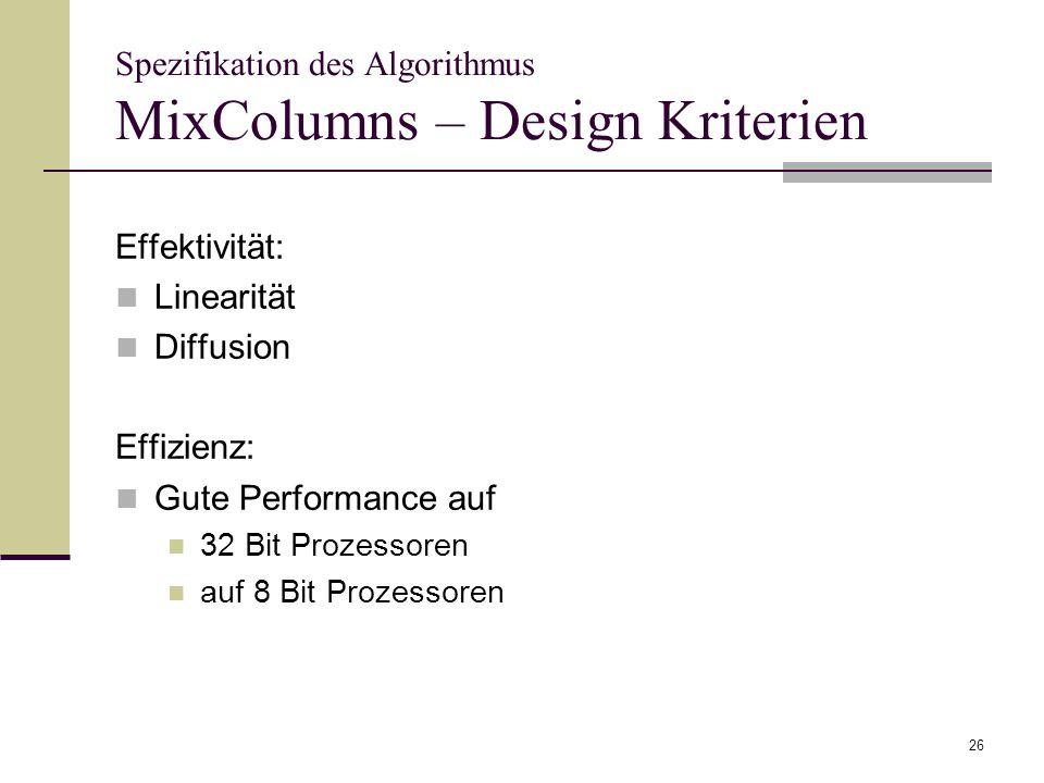 Spezifikation des Algorithmus MixColumns – Design Kriterien