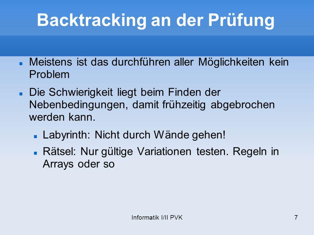 Backtracking an der Prüfung