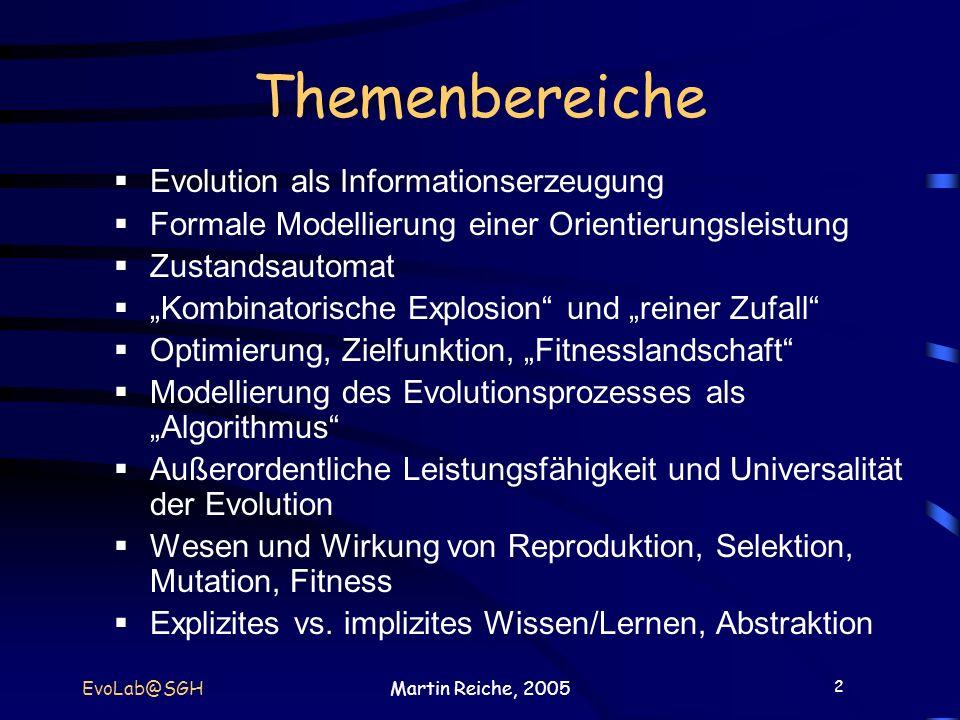 Themenbereiche Evolution als Informationserzeugung