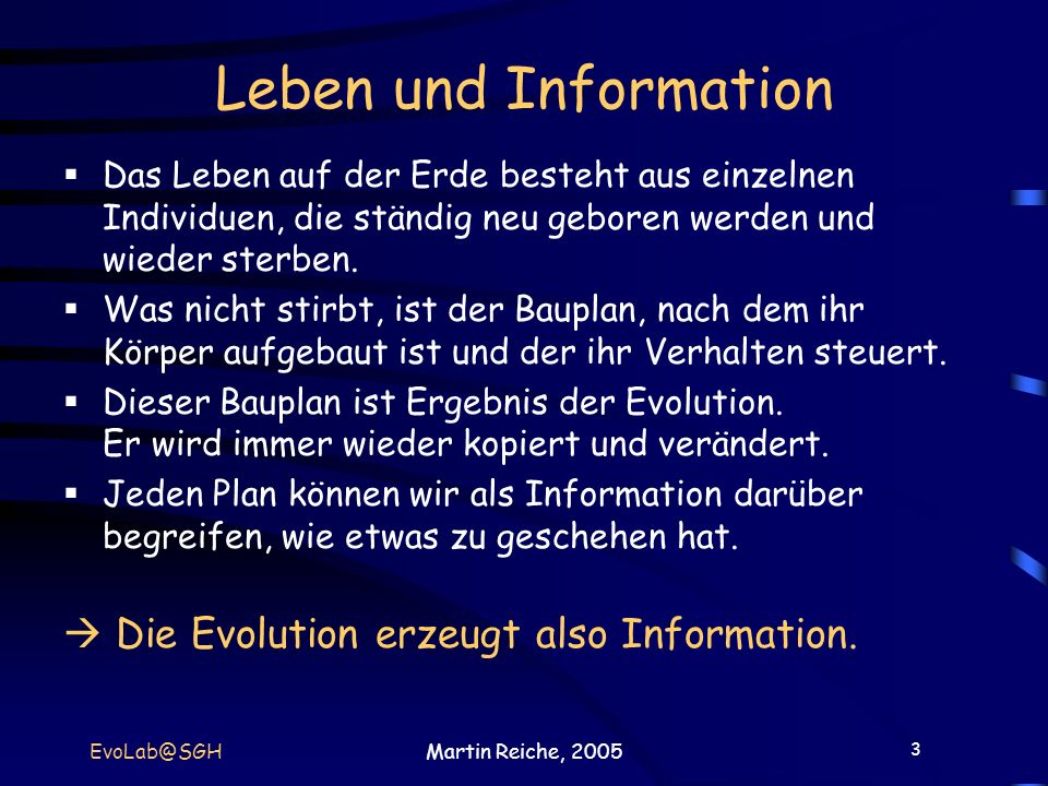 Leben und Information  Die Evolution erzeugt also Information.