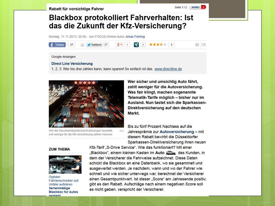http://www.focus.de/finanzen/versicherungen/tid-34606/rabatt-fuer-vorsichtige-fahrer-blackbox-kontrolliert-autofahrer-ist-das-die-zukunft-der-kfz-versicherung_aid_1155083.html