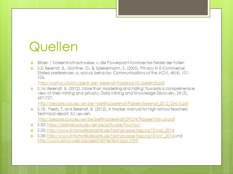 Quellen Bilder- / Screenshotnachweise: s. die Powerpoint-Kommentar-Felder der Folien.